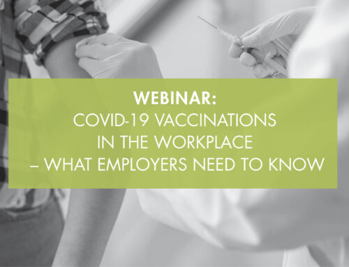 Webinar: COVID-19 vaccinations in the workplace – what Employers need to know